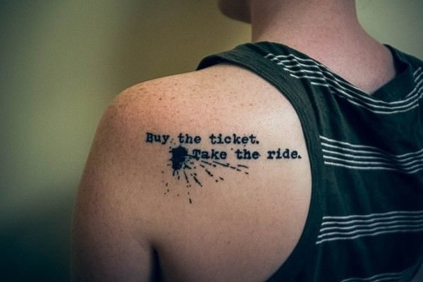 frases-para-tatuar-buy-the-ticket
