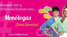 """El espectáculo """"Monólogas"""" de Ligeresa"""