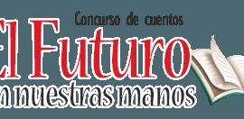El futuro en nuestras manos – concurso de cuentos