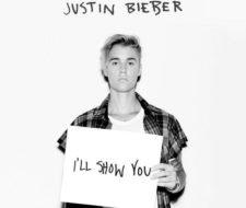 Letra y traducción de I'll Show You de Justin Bieber