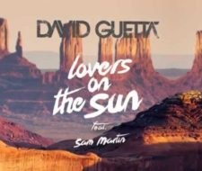 Letra y traducción de David Guetta – Lovers on the Sun (feat. Sam Martin)