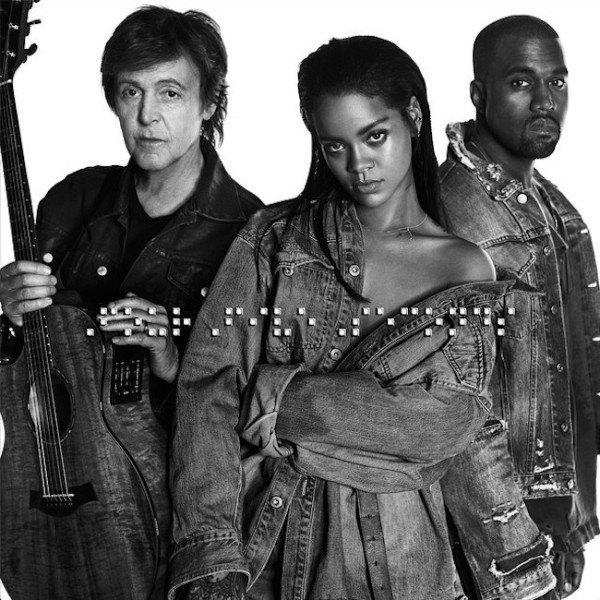 cancion de rihanna, paul mccartney y kaney west