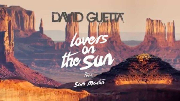 letra-y-traduccion-david-guetta-lovers-on-the-sun-feat-sam-martin