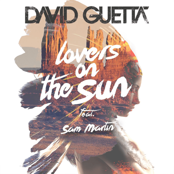 letra-y-traduccion-de-david-guetta-lovers-on-the-sun-feat-sam-martin-portada