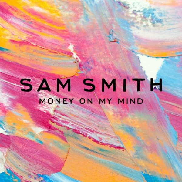 letra-y-traduccion-de-sam-smith-money-on-my-mind-portada